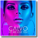 Cover:  Calvo - Let Me Love You