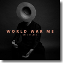 Cover: Greg Holden - World War Me