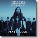 Cover: Steve Aoki & Monsta X - Play It Cool