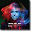 Howard Jones - Transform