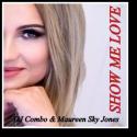 Cover: DJ Combo & Maureen Sky Jones - Show Me Love