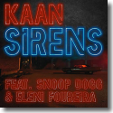 Cover: Kaan feat. Snoop Dogg & Eleni Foureira - Sirens
