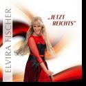 Cover:  Elvira Fischer - Jetzt reichts