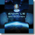 Cover: Enna Le - Satelliten