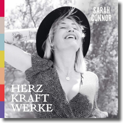 Cover: Sarah Connor - Herz Kraft Werke
