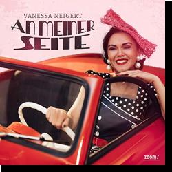 Cover: Vanessa Neigert - An meiner Seite