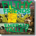 Filthy Friends - Filthy Friends