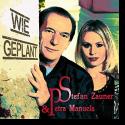 Cover: Stefan Zauner & Petra Manuela - Wie geplant