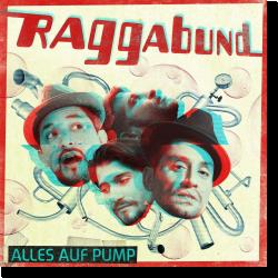 Cover: Raggabund - Alles auf Pump