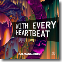 Cover: Calmani & Grey - With Every Heartbeat