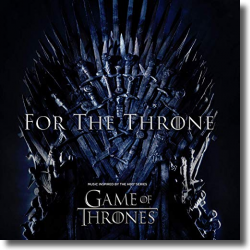 Cover: For The Throne (Music Inspired by the HBO Series Game of Thrones) - Various Artists
