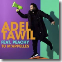 Cover:  Adel Tawil feat. Peachy - Tu m'appelles