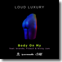 Cover:  Loud Luxury feat. brando, Pitbull & Nicky Jam - Body On My