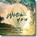 Cover:  Richie Haley feat. Chad Kowal - With You