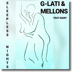 Cover: G-Lati & Mellons feat. Diany - Sleepless Nights
