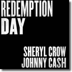 Cover: Sheryl Crow & Johnny Cash - Redemption Day