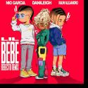 Cover:  DaniLeigh feat. Nio Garcia & Rauw Alejandro - Lil Bebe (Bebecito Remix)