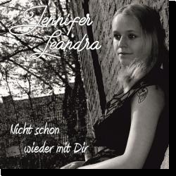Cover: Jennifer Leandra - Nicht schon wieder mit Dir