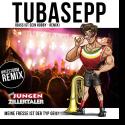 Cover:  Die Jungen Zillertaler - Tuba Sepp (Bass ist sein Hobby Remix)
