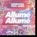 Cover:  Drenchill feat. Jano - Allumé Allumé