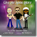 KC & The Sunshine Band & Tony Moran feat. Nile Rogers - Give Me Some More (Aye Yai Yai)