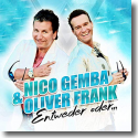 Cover: Nico Gemba & Oliver Frank - Entweder oder...