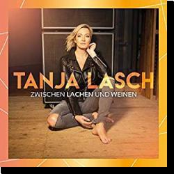 Cover: Tanja Lasch - Zwischen Lachen und Weinen