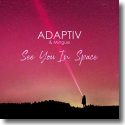 Cover:  Adaptiv & Mingue - See You In Space
