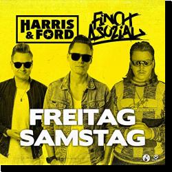 Cover: Harris & Ford feat. FiNCH ASOZiAL - Freitag, Samstag