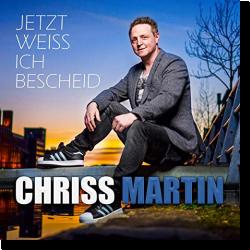 Cover: Chriss Martin - Jetzt weiss ich Bescheid