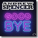 Cover: Andrew Spencer - Goodbye