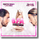 Cover: Dimitri Vegas & Like Mike feat. Paris Hilton - Best Friend's Ass
