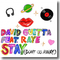 Cover:  David Guetta feat. Raye - Stay (Don't Go Away)