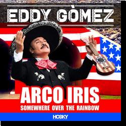 Cover: Eddy Gòmez - Arco Iris (Somewhere Over The Rainbow)