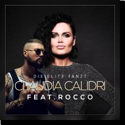 Cover: Claudia Calidri feat. Rocco - Die Elite tanzt