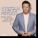 Cover:  Stefan Mross - Kein Herz für eine Nacht