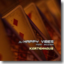 Cover:  DJ Happy Vibes feat. Jazzmin - Kartenhaus