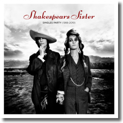 Cover: Shakespears Sister - Singles Party (1988-2019)
