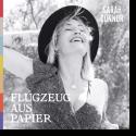 Cover: Sarah Connor - Flugzeug aus Papier (Für Emmy)