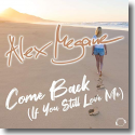 Cover:  Alex Megane - Come Back (If You Still Love Me)