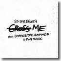 Cover: Ed Sheeran feat. Chance The Rapper & PnB Rock - Cross Me