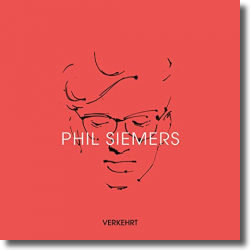 Cover: Phil Siemers - Verkehrt