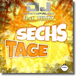 Cover: DJ Partypalme feat. Buddy - Sechs Tage
