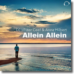 Cover: DJ Mister Cee! & Anna Hilbert - Allein Allein