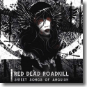 Cover:  Red Dead Roadkill - Sweet Songs Of Anguish