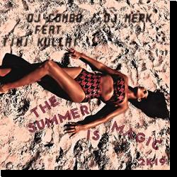 Cover: DJ Combo & DJ Merk feat. Timi Kullai - The Summer Is Magic 2k19