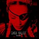 Cover: Madonna - Dark Ballet