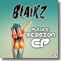Cover: Blaikz - Future Session EP