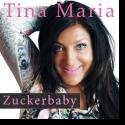 Tina Maria - Zuckerbaby