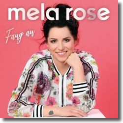 Cover: Mela Rose - Fang an